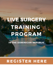 Live Surgery Training Program in the Dominican Republic - Register Here